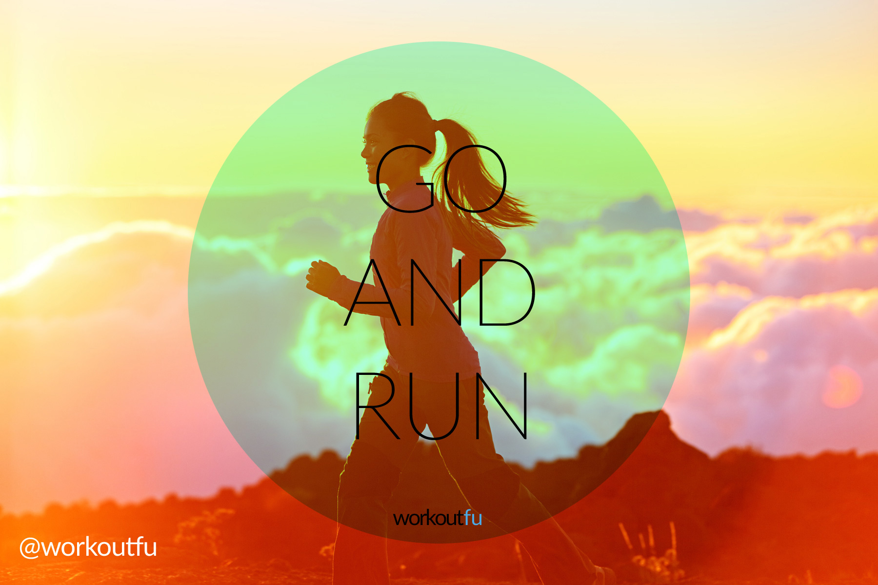 Go And Run Motivation Inspiration
